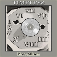 Mose Allison - Timeless