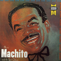 Machito & His Afro Cubans - This Is Machito