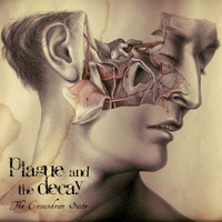Plague And The Decay - The Conundrum Suite