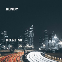 Kendy - Do Re Mi