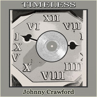 Johnny Crawford - Timeless