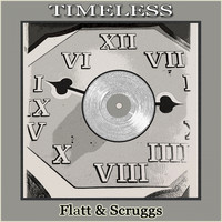 Flatt & Scruggs - Timeless