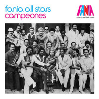 Fania All Stars - A Band And Their Music: Campeones