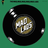 The Mad Lads - The Mad, Mad, Mad, Mad, Mad Lads