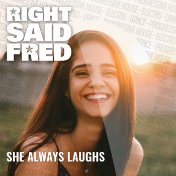 Right Said Fred - She Always Laughs