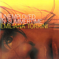 Emiliana Torrini - Unemployed In Summer Time