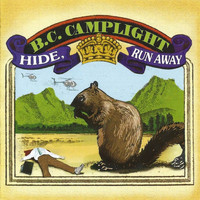 BC Camplight - Hide, Run Away