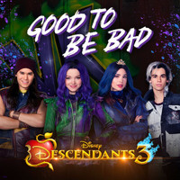 "Dove Cameron - Good to Be Bad (From ""Descendants 3"")"