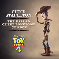 "Chris Stapleton - The Ballad of the Lonesome Cowboy (From ""Toy Story 4"")"