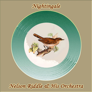Nelson Riddle & His Orchestra - Nightingale
