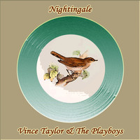 Vince Taylor & The Playboys - Nightingale