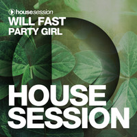 Will Fast - Party Girl