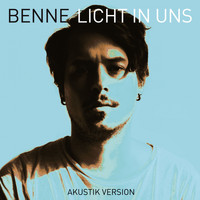 Benne - Licht in uns (Akustik Version)