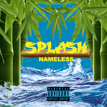 Nameless - Splash (Explicit)