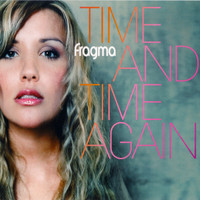 Fragma - Time and Time Again