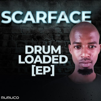 Scarface - Drum Loaded Ep