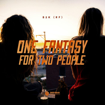 B2K - One Fantasy for Two People