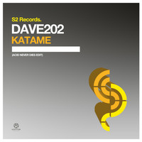Dave202 - Katame (Acid Never Dies Edit)