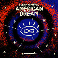 Sultan + Shepard - American Dream