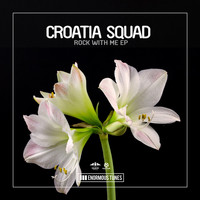Croatia Squad - Rock with Me EP