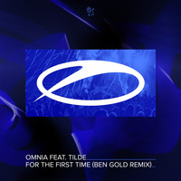 Omnia - For the First Time (Ben Gold Remix)