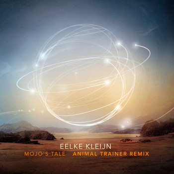 Eelke Kleijn - Mojo's Tale (Animal Trainer Remix)