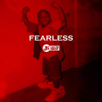 JS aka The Best - FEARLESS (Explicit)