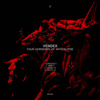 Vendex - Four Horsemen Of Apocalypse