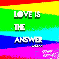 Jaksan - Love Is The Answer