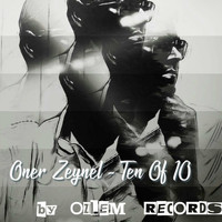 ONER ZEYNEL - Ten Of 10