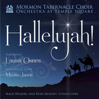 Mormon Tabernacle Choir & Orchestra at Temple Square - Hallelujah!