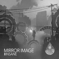 Mirror Image - Insane