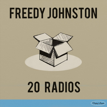 Freedy Johnston - 20 Radios