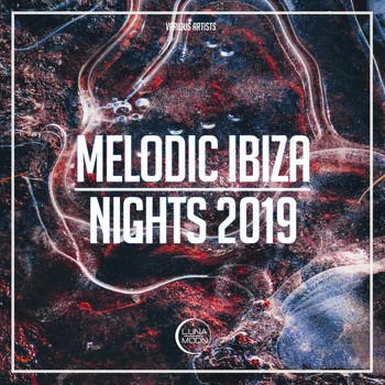 Various Artists - Melodic Ibiza Nights 2019