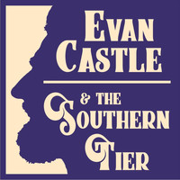 Evan Castle & the Southern Tier - Apt. B