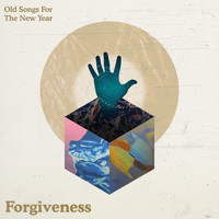 Old Songs for the New Year - Forgiveness