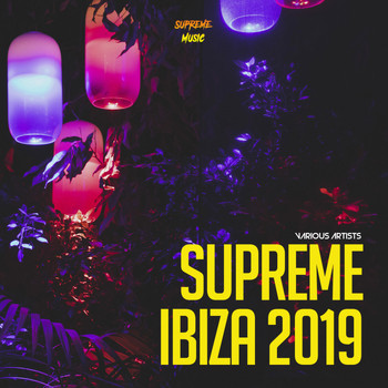 Various Artists - Supreme Ibiza 2019