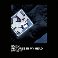 BONDI - Pictures In My Head