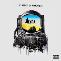 Perfect By Tomorrow - Lyra (Explicit)