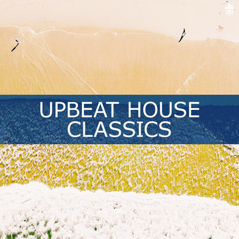 Various Artists - Upbeat House Classics