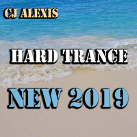CJ Alexis - Hard Trance New 2019