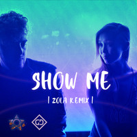 Gravity Duo - Show Me (ZOLA Remix)