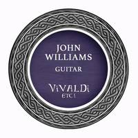 John Williams - Vivaldi, Etc.!