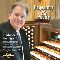 Frederick Hohman - Pageantry & Poetry