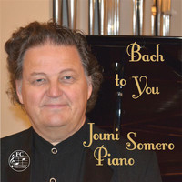 Jouni Somero - Bach to You