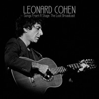 Leonard Cohen - Songs From A Stage: The Lost Broadcast (Live)