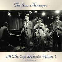 The Jazz Messengers - At The Cafe Bohemia Volume 2 (Remastered 2019)