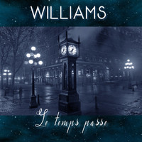 Williams - Le temps passe (Radio Edit)