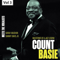 Count Basie - Milestones of a Jazz Legend - Meets the Vocalists, Vol. 3