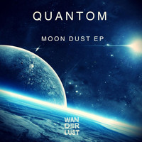 Quantom - Moon Dust EP